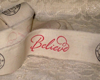 Christmas Muslin Ribbon, Believe Ribbon, Hand Stamped, Christmas Vintage Inspired Ribbon ECS