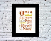 King or Queen of Narnia Color Print