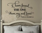 I have found the one whom my soul loves vinyl decal - song of Solomon 3:4 - wall graphic - religious decal - scripture decal
