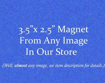 Vintage Image Magnet - 3.5 by 2.5 inches - Choose From Images in Our Store