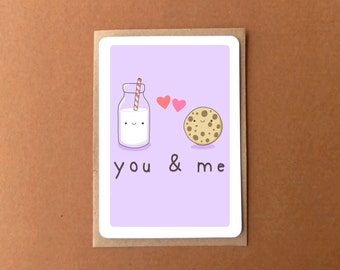 Greeting card - You and me, perfect together, milk and cookies