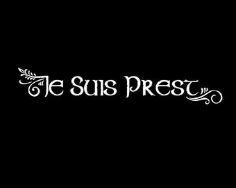 Je Suis Prest - FRASER clan motto- vehicle decal