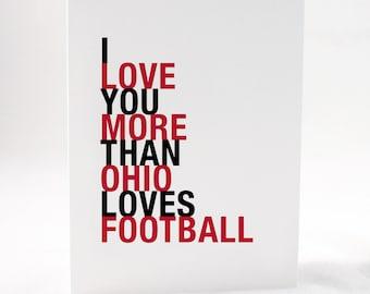 Ohio Football Greeting Card, I Love You More Than Ohio Loves Football, A2 size greeting card, Sports Gift, Free U.S. Shipping