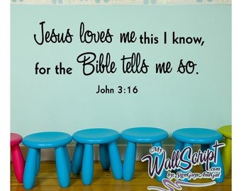 Sunday School Wall decal, Jesus Loves Me, Child Room Wall Decal