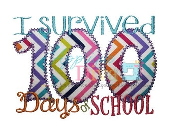I Survived 100 Day of School Embroidery Design Machine Applique