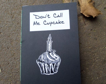 Don't Call Me Cupcake - A5 Mental Health Perzine