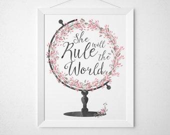 World Globe Quote Print - art print wall decor - floral watercolor modern minimal pinks girls nursery wall decor - She will rule the world