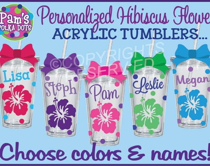 Personalized HIBISCUS FLOWER Acrylic TUMBLERS with Name & Polka Dots Your Color Choices Summer Beach Destination Wedding Bride Bridesmaid