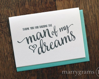 Wedding Card to Your Future In-Laws - Thank You for Raising the Man of My Dreams - Thoughtful Card, Gift to Parents of Groom from Bride