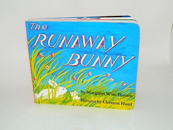 The Runaway Bunny By Margaret Wise Brown Board Book