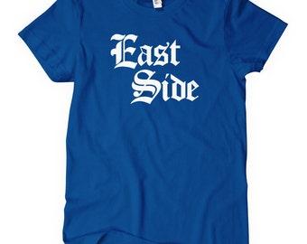 Women's East Side Gothic T-shirt - S M L XL 2x - Ladies East Side Tee - 4 Colors