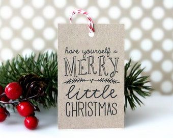Christmas Gift Tags - 'Have Yourself a Merry Little Christmas' (Set of 10) - Christmas Tags, Kraft Tags, White Tags, Christmas Gift Wrap