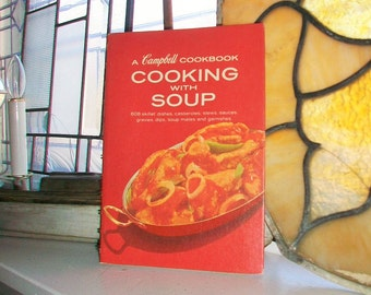 Cooking With Soup Vintage 1969 Cookbook Campbell Soup