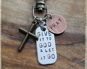 Give it to God & Let it Go Keychain or Necklace, Purse Charm, Christian Gift, Gift for Missionary, Inspirational,  Adoption, Christian Gift