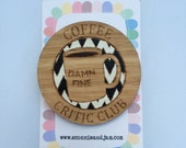 Laser cut wood brooch - Damn Fine Coffee Critic Club Twin Peaks Agent Cooper handpainted