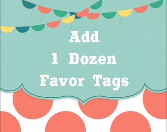 ADD FAVOR TAGS Or Stickers {1 Dozen} - Any Theme In Our Shop