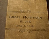 1908 Great Northern Railway Rules Book