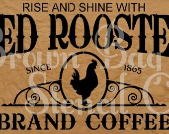 Red Rooster Brand Coffee 12x20 - 11x8 - 2 sizes to choose from - 7.5 mil mylar stencil - French Stencil -