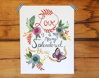 Love is a Many Splendored Thing Print