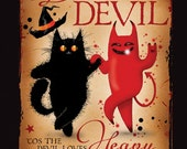 Halloween greetings card. Devil Has All The Best Music.