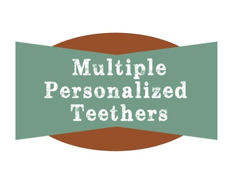 Multiple Personalized Wooden Baby Teether - Wood Baby Teething and Grasping Toy