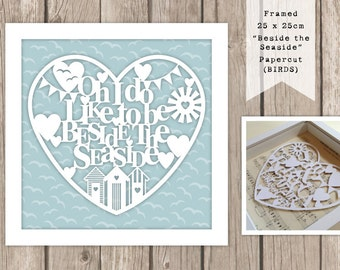 Oh I do Like to be Beside the seaside Papercut Picture
