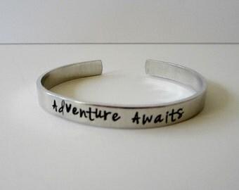Adventure Awaits - Hand Stamped Inspirational cuff - Graduation Gift - New Mom Gift - Motivational - Wanderlust