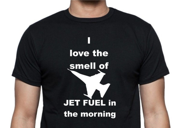 smell jet fuel t'shirt, funny t shirt, LOL t-shirt, popular t-shirt, trending t-shirts,airplane shirt, unisex shirt, statement shirt