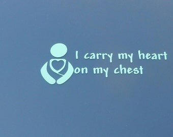 Babywearing Decal I carry my heart