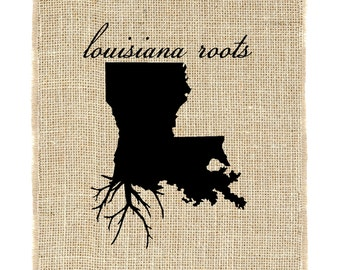 Louisiana Roots Unframed Wall Art, Custom Wall Art, Know your roots, Custom State Outline, Burlap print