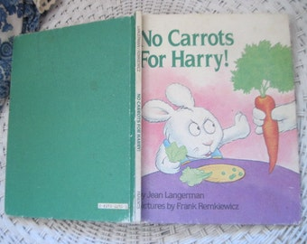 No Carrots for Harry! (Parents Magazine Read Aloud Original) Hardcover,Vintage Childrens Book, Easy Reader Book, Easy Read book,   :)S