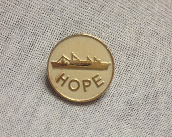 Vintage HOPE Ship Pin/Brooch