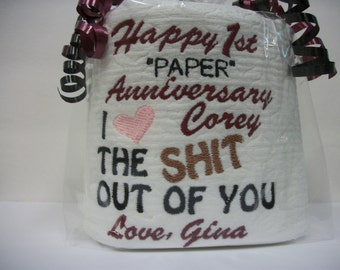 Personalized - Embroidered 1st Anniversary Toilet paper - Custom - First TP - Funny Gift - Husband - Wife - Anniversary Gag Gift