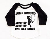 Toddler Girl Clothes. Funny Baby Gifts. Toddler Girl Shirts. Toddler Girl Outfits. Jump Around shirt.