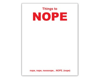 Things To NOPE Funny Paper Notepad