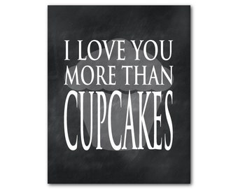 I love you more than cupcakes wall decor - Kitchen Wall Art - Typography Word Art - Cupcake silhouette - Anniversary, Sweetheart gift