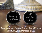 Father of the Groom Cufflinks - Personalized Cufflinks - Father of the Groom Gift - Wedding Jewelry - A sons first hero