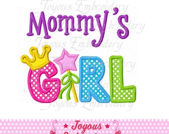Instant Download Mommy's Girl Applique Embroidery Design NO:1597