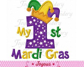 Instant Download My 1st Mardi Gras Applique Embroidery Design NO:1683