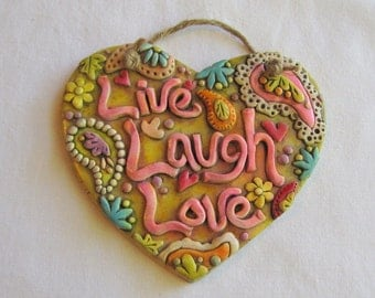 Live Laugh Love Decorative Wall Plaque - polymer clay
