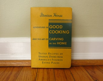 Vintage 1939 DUNCAN HINES Adventures in Good Cooking and the Art of Carving in the Home Cook Book