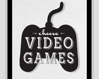 Choose VIDEO GAMES Typography Art modern print poster