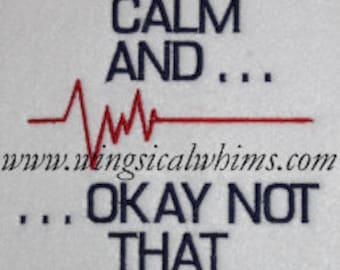EKG Keep Calm Nursing Medial Doctor  Digitized Machine Embroidery Design
