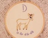 D is for Dik-Dik alphabet hoop art Embroidery Nursery Art Baby's Room Animals