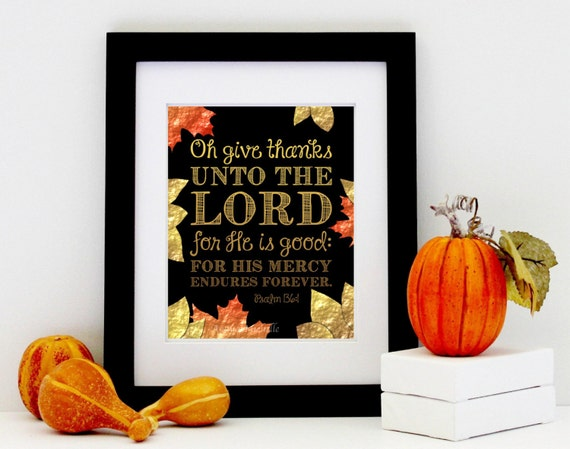 Bible Verse Print - Printable Thanksgiving Decor - Psalm 136 Oh give thanks unto the Lord - Thanksgiving Gift INSTANT DOWNLOAD