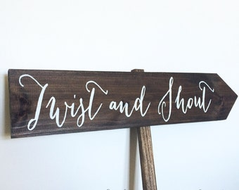 Twist and Shout Rustic Wedding Sign / Rustic Wedding Signs - WS-41