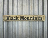 Black Mountain Sign - Hand Painted City Sign - Reclaimed Pallet Wood City Sign