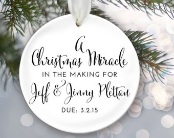 Personalized Christmas Ornament A Christmas Miracle in the Making Baby Shower Gift Birth Announcement Pregnancy Ornament Adoption Gift OR151