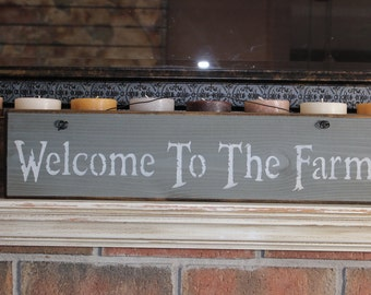 wooden sign, quote sign, welcome to the farm, country rustic, wall hanging