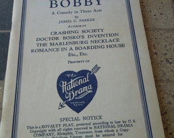 Vintage Book.  1936.  James C Parker, Bashful Bobby, A Comedy in Three Acts.  National Drama Company